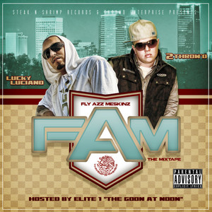 FLY AZZ MESKINZ - FAM Mixtape