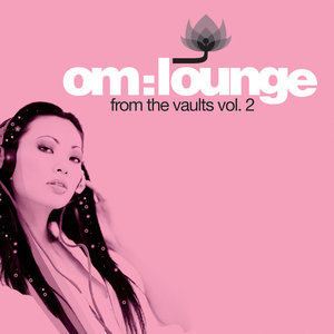 VARIOUS - Om Lounge From The Vaults Vol 2