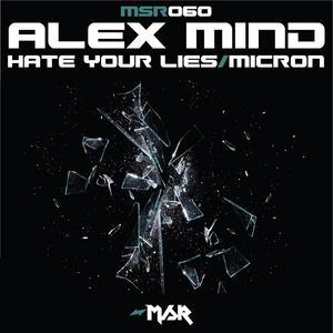 ALEX MIND - Hate Your Lies