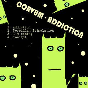 CORVUM - Addiction