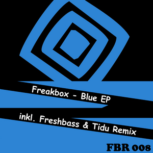 FREAKBOX - Blue EP