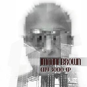 BROWN, Imaani - City 3000