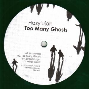 HAZYLUJAH - Too Many Ghosts
