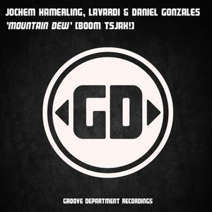 HAMERLING, Jochem/LAVARDI/DANIEL GONZALES - Mountain Dew (Mountain Dew Boom Tsjak)