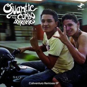 QUANTIC & HIS COMBO BARBARO - Caliventura EP
