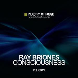 BRIONES, Ray - Consciousness