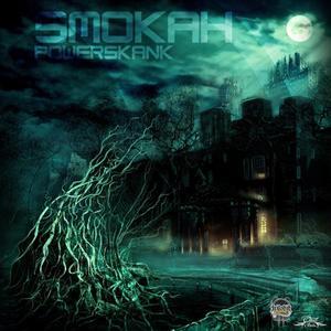 SMOKAH - Power Skank