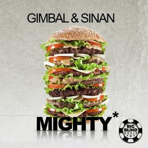GIMBAL & SINAN - Mighty