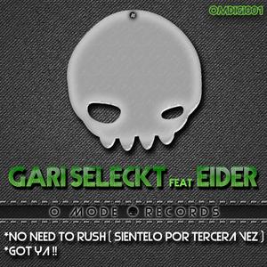 GARI SELECKT feat EIDER - No Need To Rush