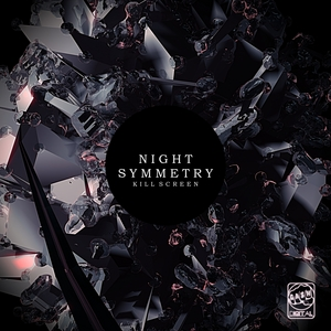 NIGHT SYMMETRY - Kill Screen EP