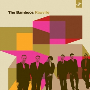 BAMBOOS, The - Rawville