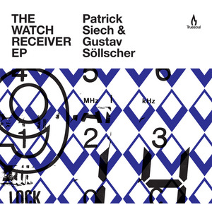 SIECH, Patrick/GUSTAV SOLLSCHER - The Watch Receiver EP