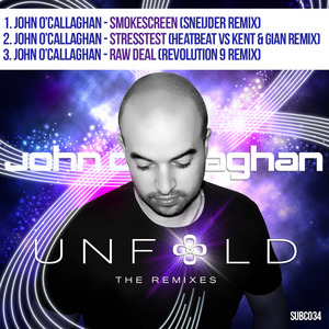 O CALLAGHAN, John - Unfold (The remixes)
