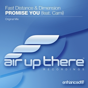 FAST DISTANCE/DIMENSION feat CAMI - Promise You