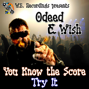 ODEED vs WISH - You Know The Score