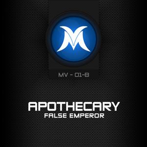 APOTHECARY - False Emperor