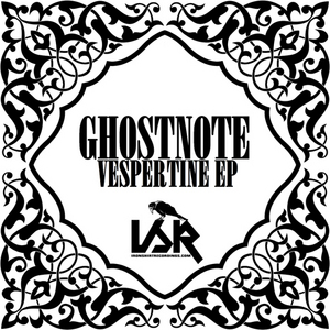 GHOST NOTE - Iron Shirt Recordings 4: Vespertine EP