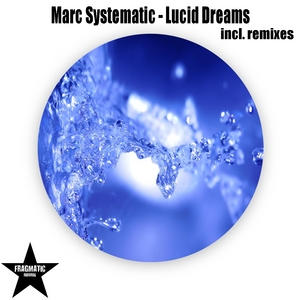 MARC SYSTEMATIC - Lucid Dreams