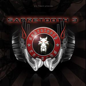 SABRETOOTH/DYNAMIC INTERVENTION/ACID TED/BEN FRASER/BARTEK - Sabretooth 3