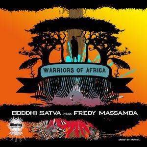 BODDHI SATVA/FREDY MASSAMBA - Warriors Of Africa