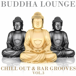 VARIOUS - Buddha Lounge Chill Out & Bar Grooves Vol 3 (The Ultimate Master Collection)