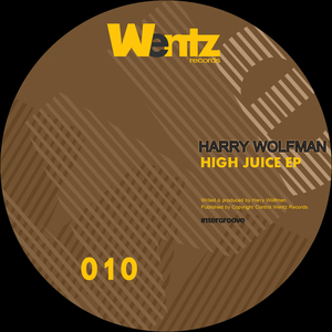 WOLFMAN, Harry - High Juice EP