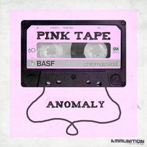 PINK TAPE - Anomaly EP