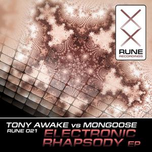 MONGOOSE/TONY AWAKE - Electronic Rhapsody EP