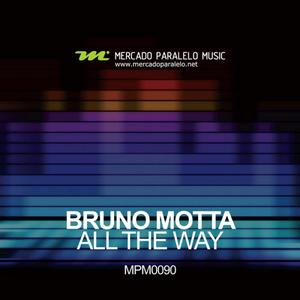 MOTTA, Bruno - All The Way