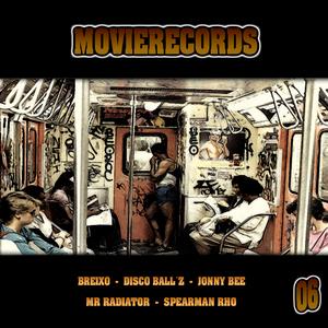 BREIXO/DISCO BALL Z/JONNY BEE/MR RADIATOR/SPEARMAN RHO - Movierecords Vol 06