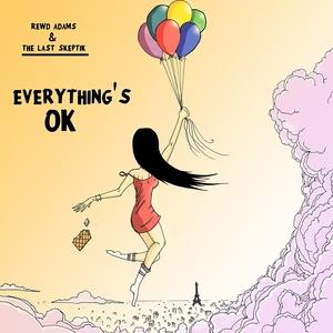 REWD ADAMS/THE LAST SKEPTIK - Everything's Ok