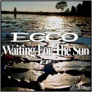 ECCO - Waiting For The Sun EP