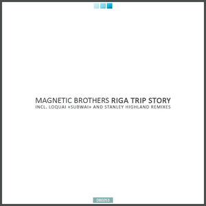 MAGNETIC BROTHERS - Riga Trip Story
