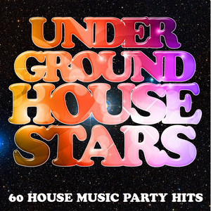 VARIOUS - Underground House Stars: 60 House Music Party Hits