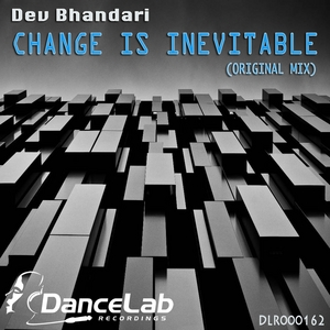 BHANDARI, Dev - Change Is Inevitable