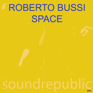 BUSSI, Roberto - Space
