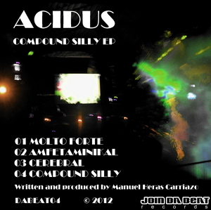 ACIDUS - Compound Silly EP