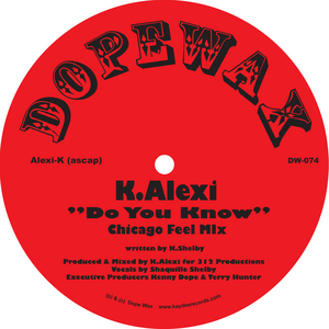 K ALEXI - Don't You Know