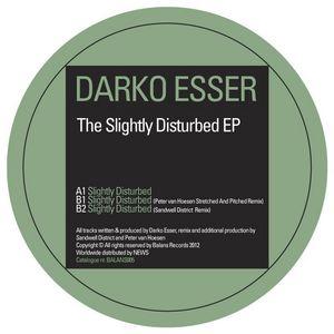DARKO ESSER - The Slightly Disturbed EP