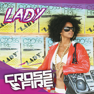 CROSSFIRE - Lady