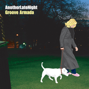 GROOVE ARMADA/VARIOUS - Late Night Tales / Another Late Night: Groove Armada (Remastered) (unmixed tracks)