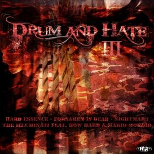ILLUMINATI, The/HARD ESSENCE/FORSAKEN IS DEAD/NIGHTMAR3 - Drum & Hate 3