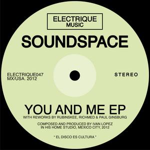 SOUNDSPACE - You & Me EP