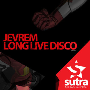 JEVREM - Long Live Disco
