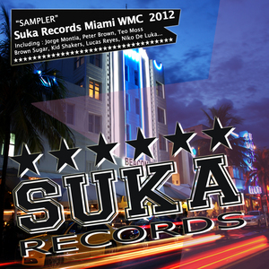VARIOUS - Suka Records Miami Wmc 2012