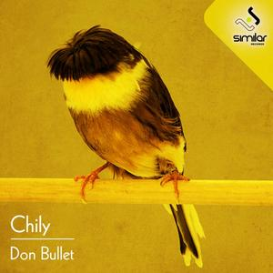 CHILY - Don Bullet EP