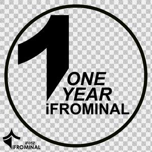 VARIOUS - 1 Year iFrominal