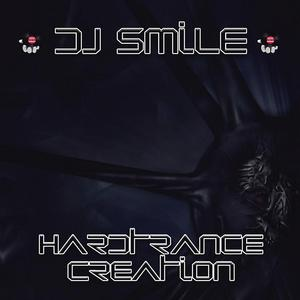 DJ SMILE - Hardtrance Creation