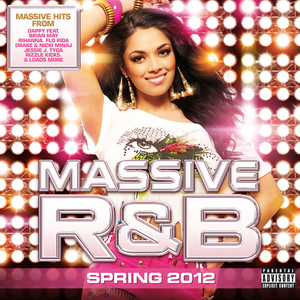 VARIOUS - Massive R&B Spring 2012 (Explicit)