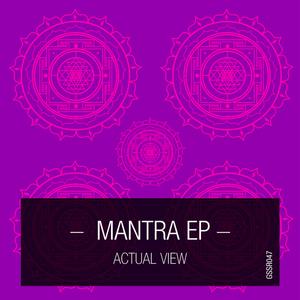 ACTUAL VIEW - Mantra EP